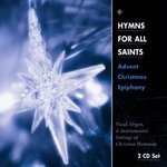 Hymns for All Saints: Advent, Christmas, Epiphany (CD)