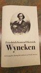 Friedrich Konrad Dietrich Wyneken: An Evangelist Among the Lutherans of North America