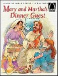 Mary and Martha's Dinner Guest - Arch Books