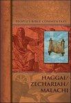 Haggai/Zechariah/Malachi - People's Bible Commentary