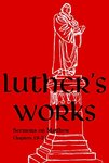 Luther's Works Volume 68