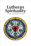 Lutheran Spirituality