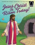 Jesus Christ Is Risen Today! Arch Books