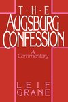 Augsburg Confession: A Commentary