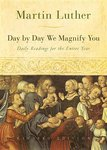 Day by Day We Magnify You: Daily Readings for the Entire Year (Rev. Ed.)