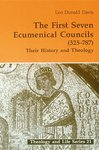 First Seven Ecumenical Councils (325-787): Their History and Theology