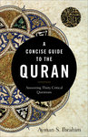 Concise Guide to the Quran: Answering Thirty Critical Questions