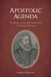 Apostolic Agenda: The Epistles of the Holy Apostle Paul to Titus and Philemon