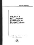 Church & Fellowship: Evangelical Perspectives