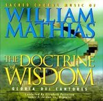 CD- The Doctrine of Wisdom: Cacred Choral Music of William Mathias