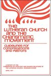 Lutheran Church and the Charismatic Movement-CTCR