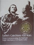 Luther's Catechisms - 450 Years