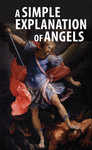 Simple Explanation of Angels (Pack of 20)