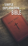 Simple Explanation of the Bible