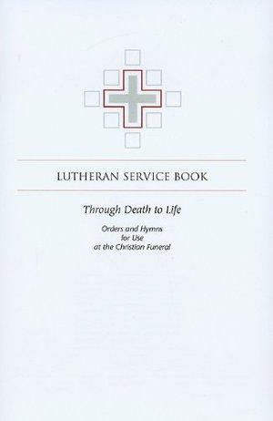 LSB: Through Death to Life