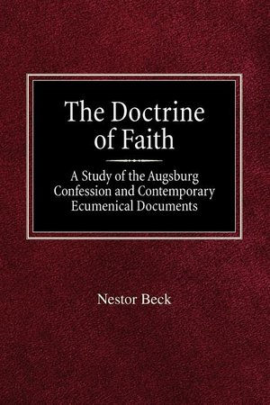 Doctrine of Faith: A Study of the Augsbury Confession