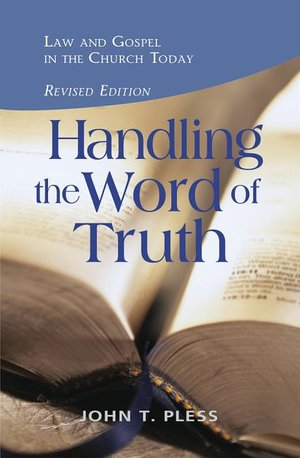Handling the Word of Truth, Revised Ed.