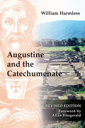 Augustine and the Catechumenate REVISED ED.
