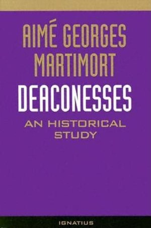 Deaconesses:An Historical Stdy