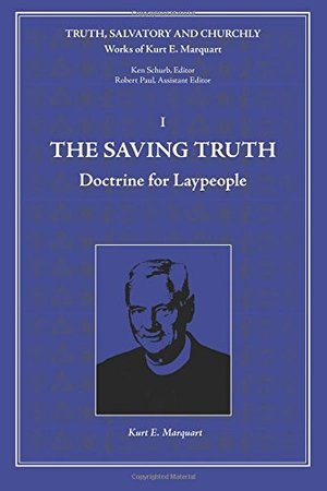Saving Truth Vol. 1, Doctrine for Laypeople Paperback