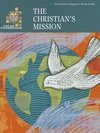 The Christian's Mission - Study Guide (Student) LifeLight Foundations
