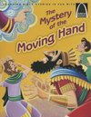 The Mystery of the Moving Hand - Arch Books