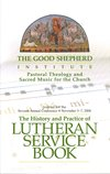 History and Practice of Lutheran Service Book - Book